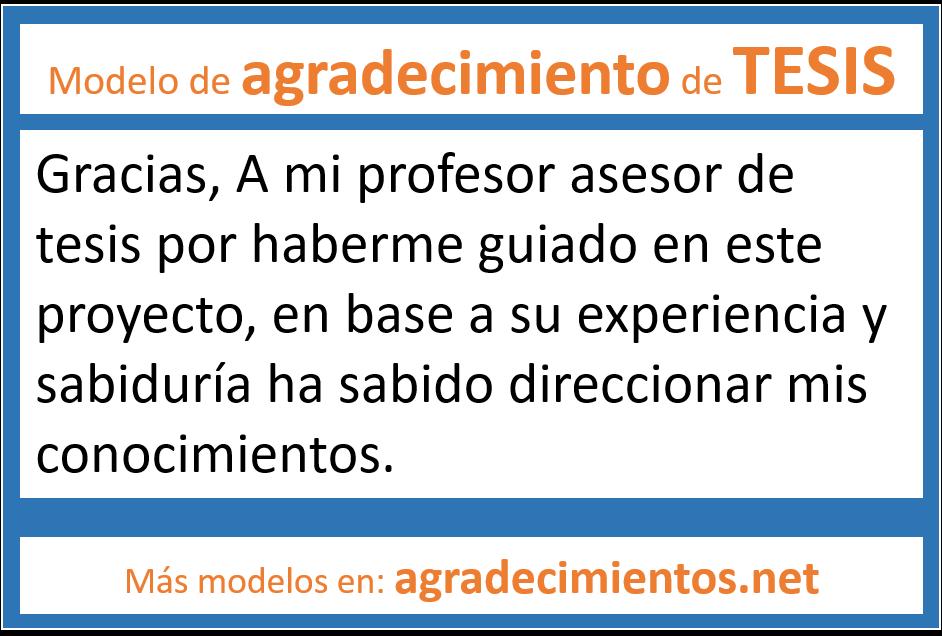 Ejemplo de agradecimiento a profesores y asesores de tesis de grado