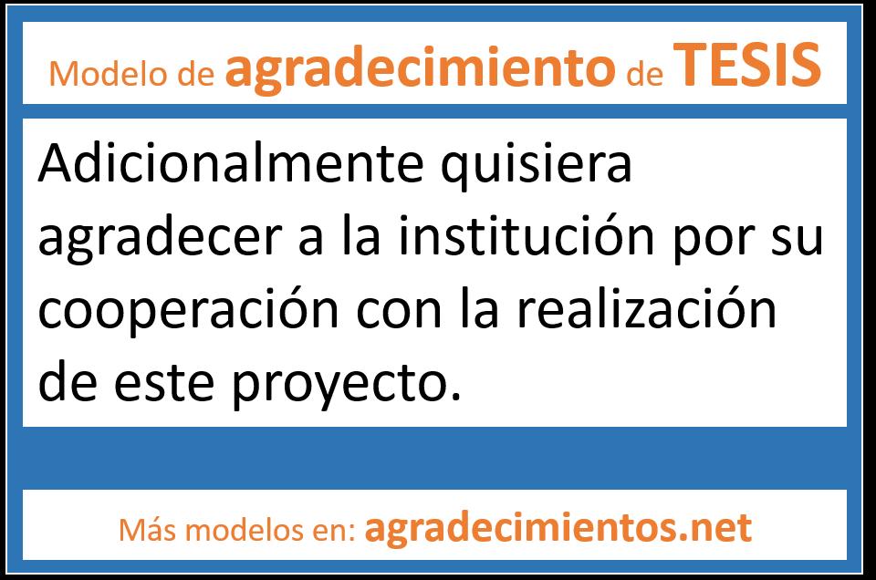 modelos de Agradecimientos de tesis a la institución