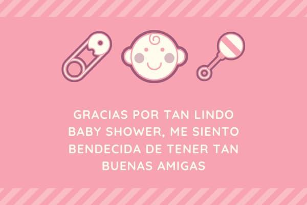 Agradecimiento a las amigas por hacerme el baby shower