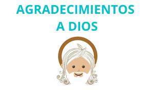 Ejemplos de Agradecimientos a Dios
