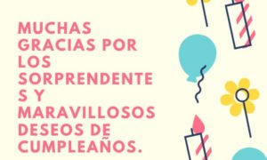 Muchas gracias por los sorprendentes y maravillosos deseos de cumpleaños - carta de agradecimiento por mi cumpleaños